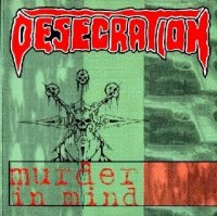 Desecration-Murder in Mind