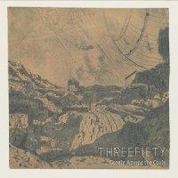 Threefifty-Gently Among the Coals