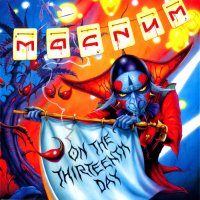 Magnum-On The 13th Day (Ltd. 2CD Ed.)
