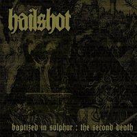 Hailshot-Baptized in Sulphur: The Second Death