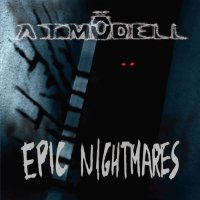 A.T.Mödell-Epic Nightmares