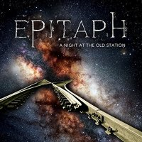 Epitaph-A Night at the Old Station