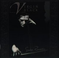 Virgin Black — Sombre Romantic (2002 Reissue) (2001)