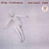 Drop Nineteens — National Coma (Japanise Edition) (1993)