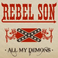 Rebel Son-All My Demons