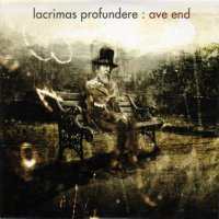 Lacrimas Profundere — Ave End (2004)