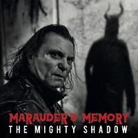Marauder\'s Memory — The Mighty Shadow (2017)