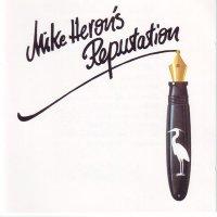 Mike Heron-Mike Heron\'s Reputation