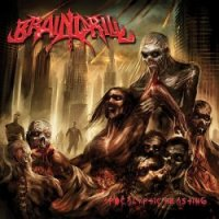 Brain Drill-Apocalyptic Feasting