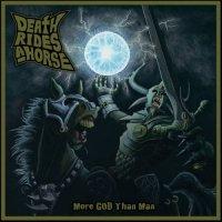 Death Rides A Horse-More God Than Man