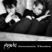 Psyche-Insomnia Theatre (Remastered)