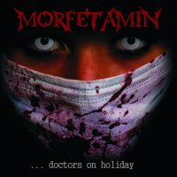 Morfetamin-Doctors on Holiday