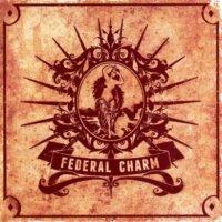Federal Charm — Federal Charm (2013)  Lossless