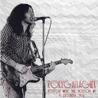 Rory Gallagher-Boston Music Hall Boston MA (Live)