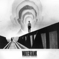Watertank — Destination Unknown (2015)
