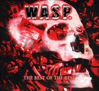 W.A.S.P.-The Best Of The Best ( Compilation  2 CD )