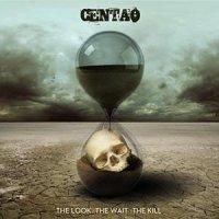 Centao-The Look The Wait The Kill