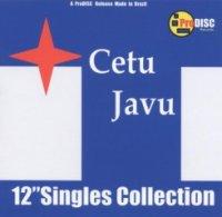 Cetu Javu-12 Singles Collection