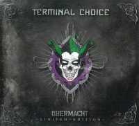 Terminal Choice-Ubermacht (Limited Edition, 2CD)