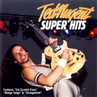 Ted Nugent-Super Hits