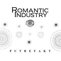 Romantic Industry-Putrefakt