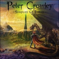 Peter Crowley Fantasy Dream-Symphony Of Fantasy
