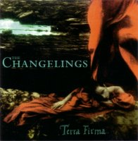 The Changelings — Terra Firma (1997)
