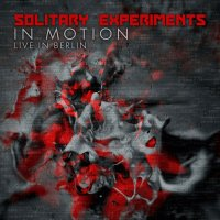 Solitary Experiments-In Motion