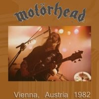Motorhead-Vienna, Austria [Bootleg]