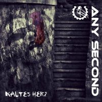 Any Second — Kaltes Herz (2014)