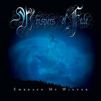Whispers Of Fate - Embrace My Winter (2010)