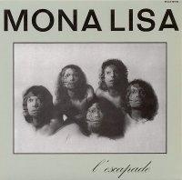 Mona Lisa-L\'Escapade