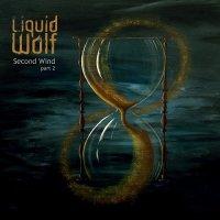 Liquid Wolf — Second Wind Part 2 (2017)