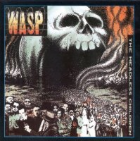 W.A.S.P.-The Headless Children