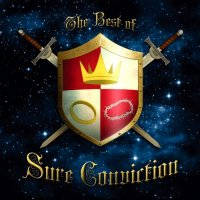 Sure Conviction-The Best Of Sure Conviction