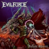 Evil Force-Ancient Spores
