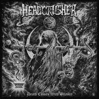 Headcrusher-Death Comes With Silence