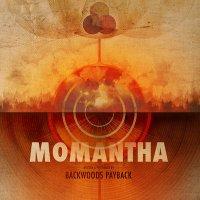 Backwoods Payback-Momantha