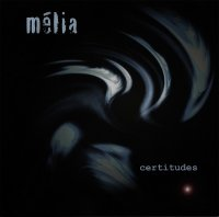 Mélia-Certitudes