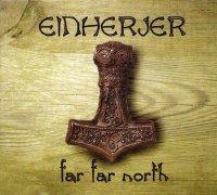 Einherjer-Far Far North