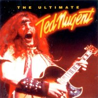 Ted Nugent-The Ultimate Ted Nugent