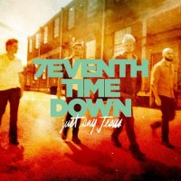 7eventh Time Down-Just Say Jesus