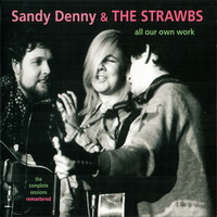 Sandy Denny — All Our Own Work (& The Strawbs) (Remaster 2010) (1973)