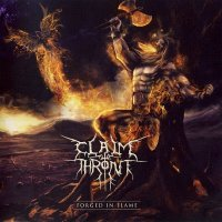 Claim The Throne — Forged In Flame (2013)