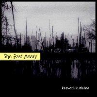 She Past Away-Kasvetli Kutlama