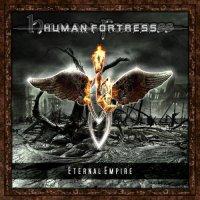 Human Fortress-Eternal Empire (2CD)