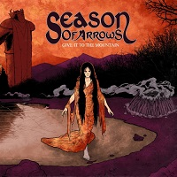 Season of Arrows-Give It to the Mountain
