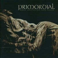 Primordial-Where Greater Men Have Fallen