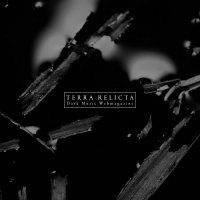 VA-Terra Relicta Presents: Vol. I - Dark Ambient