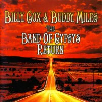 Billy Cox & Buddy Miles-The Band Of Gypsys Return